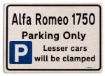 Alfa Romeo 1750 Car Owners Gift| New Parking only Sign | Metal face Brushed Aluminium Alfa Romeo 1750 Model